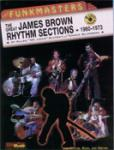 The Funkmasters: The Great James Brown Rhythm Sections 1960--1973 [Drum Set] -