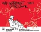 Orff Instrument Source Book, Volume 1