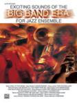 Exciting Sounds of the Big Band Era - Alto Sax 1