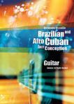 Brazilian and Afro-Cuban Jazz Conception - Guitar