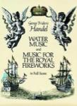Water Music and Music for the Royal Fireworks - Full Score