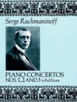 Rachmaninoff Piano Concertos Nos 1, 2 and 3 [Full Score] Orchestra