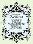 Beethoven Complete Sonatas and Variations for Cello and Piano