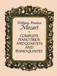 Complete Piano Trios, Quartets & Quintet