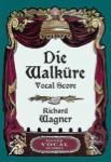 Die Walkuere - Vocal Score (German/English)