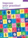 Improve Your Practice! Piano Grade 4 [Piano]