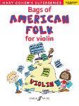 Bags of American Folk for Violin [Violin]