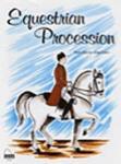 Equestrian Procession [Piano]