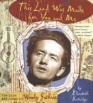 Guthrie, Woody: This Land Was Made for You and Me - Text