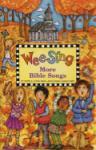 Wee Sing More Bible Songs w/cd BOOK & CD