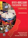 Afro-Brazilian Percussion Guide Book 2: Carnaval