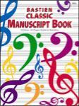 Bastien Classic Manuscript Book