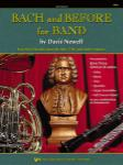 Bach and Before for Band - Alto Clarinet