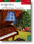 In Recital with Christmas Favorites, Book 1 Piano