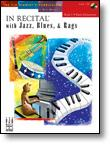 In Recital® with Jazz, Blues, & Rags, Book 1 Piano