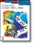 In Recital® with Jazz, Blues, & Rags, Book 2 Piano