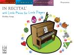 In Recital® with Little Pieces for Little Fingers, Holiday Songs Piano