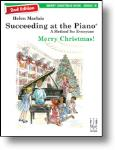 2nd Edition Succeeding at the Piano  Merry Christmas Book 1B Piano