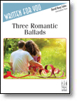 Three Romantic Ballads IMTA-D2 [intermediate piano] Karp