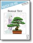 (NFMC 20-24)  Bonsai Tree Piano
