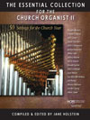 Essential Collection for the Church Organist 2