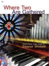 Where Two are Gathered [Organ/Piano Duet] Organ/Pno