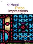 4-Hand Piano Impressions Volume 1 - 1 Piano  / 4 Hands