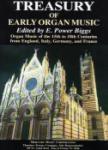 Treasury of Early Organ Music [organ]