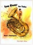 Low Blows for Tuba [tuba] Rodriguez