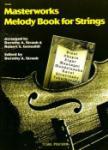 Masterworks Melody Book for Strings - Violin