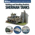 KALMBACH KAL12445 BUILD / DETAIL REALISTIC SHERMAN TANKS BOOK