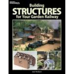 KALMBACH KAL12457 Building Structures for Your Garden Railways