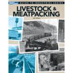 KALMBACH KAL12473 Guide to Industries, Livestock and Meat Packing