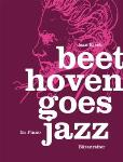 Beethoven Goes Jazz - Piano