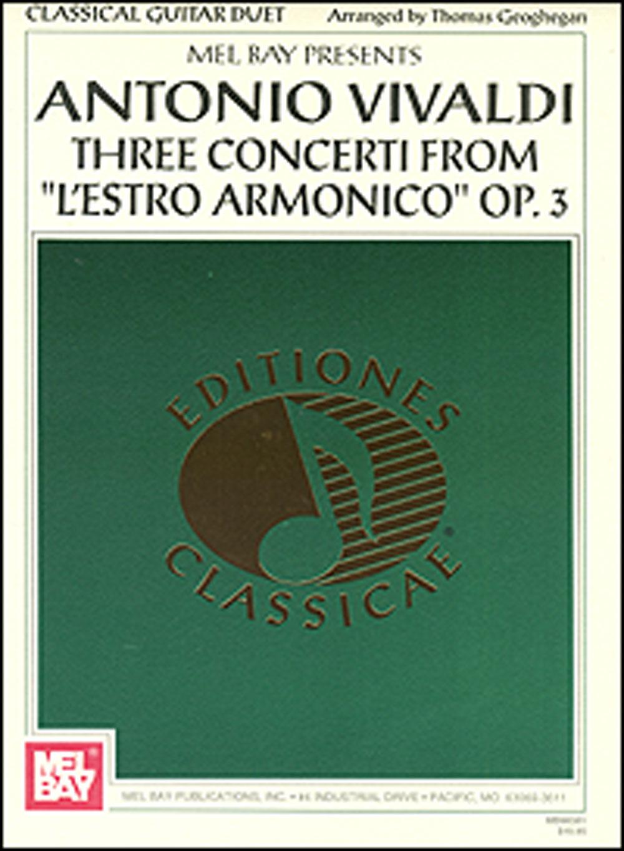 """3 Concerti From """"l'estro Armonico"""" Op 3"""
