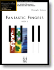Fantastic Fingers, Book 2 - Piano