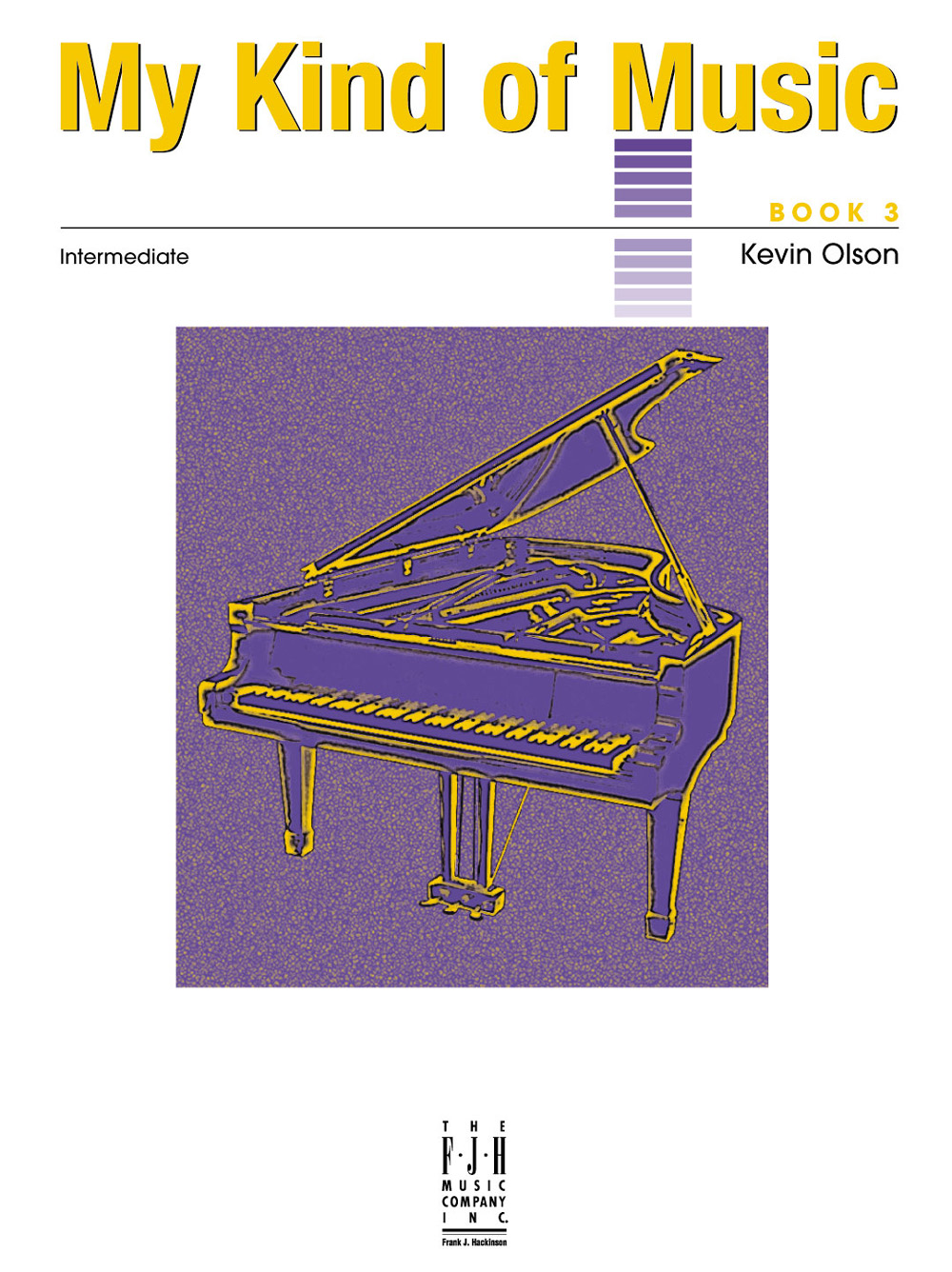 My Kind of Music, Book 3 - Piano