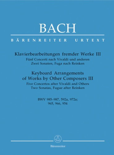 Arrangements of Works by Other Composers, Vol. 3: BWV 985-987, 592a, 972a - Piano