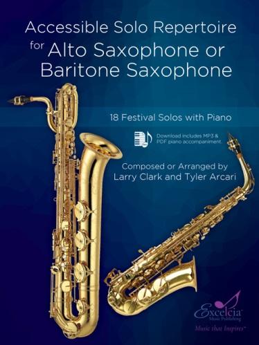 Accessible Solo Repertoire - Alto or Bari Sax and Piano