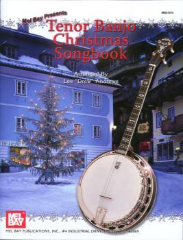 "Mel Bay Lee ""Drew"" Andrews Andrews  Tenor Banjo Christmas Songbook"