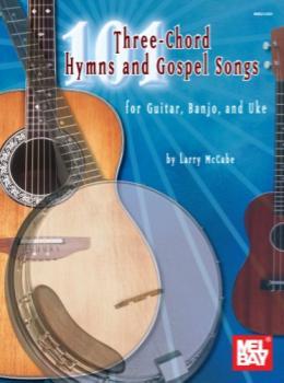 101 3-chord Hymns & Gospel Songs