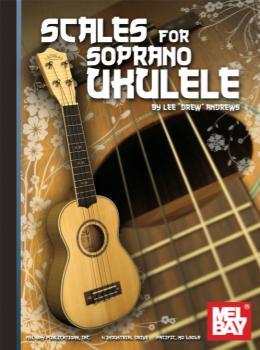 Scales for Soprano Ukulele