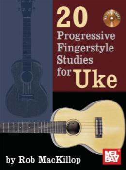 20 Progressive Fingerstyle Studies for Uke