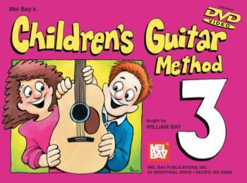 Children's Guitar Method Volume 3,  Book/DVD Set
