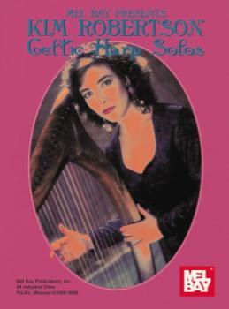 Kim Robertson : Celtic Harp Solos