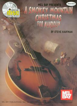 Mel Bay Steve Kaufman  Steve Kaufman Smokey Mountain Christmas for Mandolin
