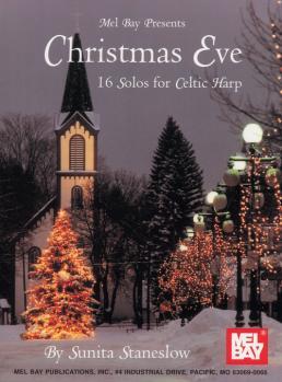 Mel Bay Sunita Staneslow  Sunita Staneslow Christmas Eve: 16 Solos for Celtic Harp