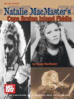Natalie MacMaster's Cape Breton Island Fiddle