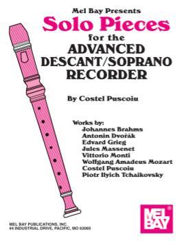 Solo Pieces for the Advanced Descant/Soprano Recorder -