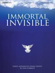 Immortal Invisible - 1 Piano, 4 Hands